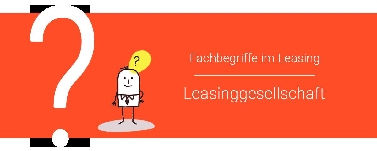 Leasinggesellschaft