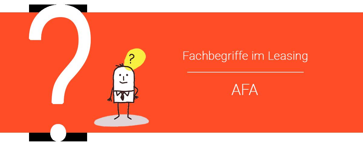 Absetzung für Abnutzung (AfA) Leasing