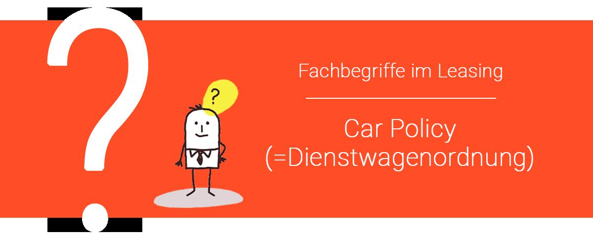Car Policy Dienstwagenordnung Leasing