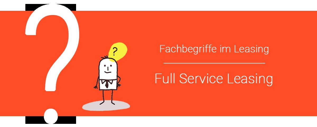 Full Service Leasing gewerblich