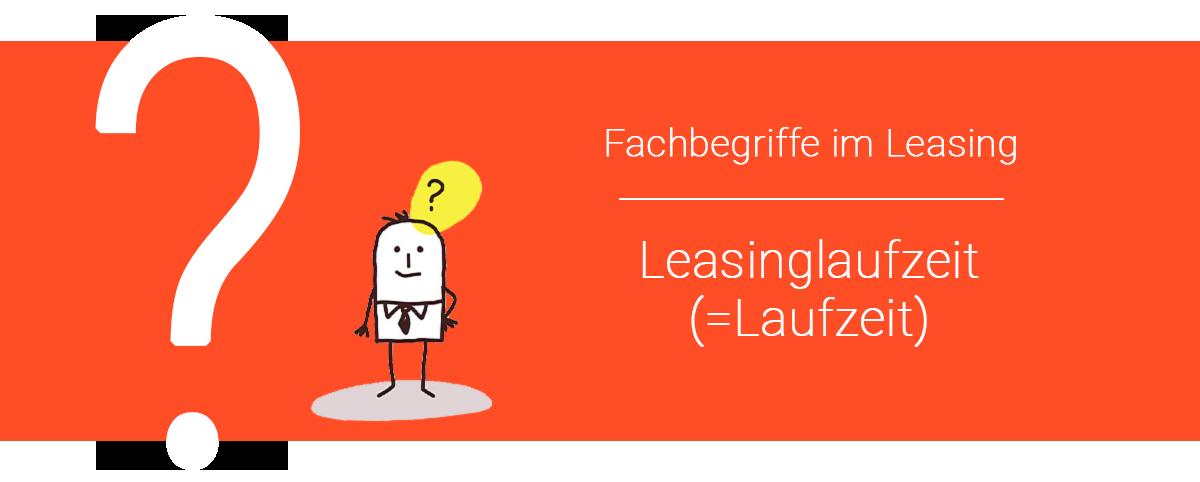 Leasing-Laufzeit