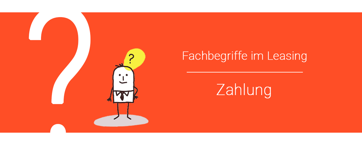 Zahlung Leasingrate